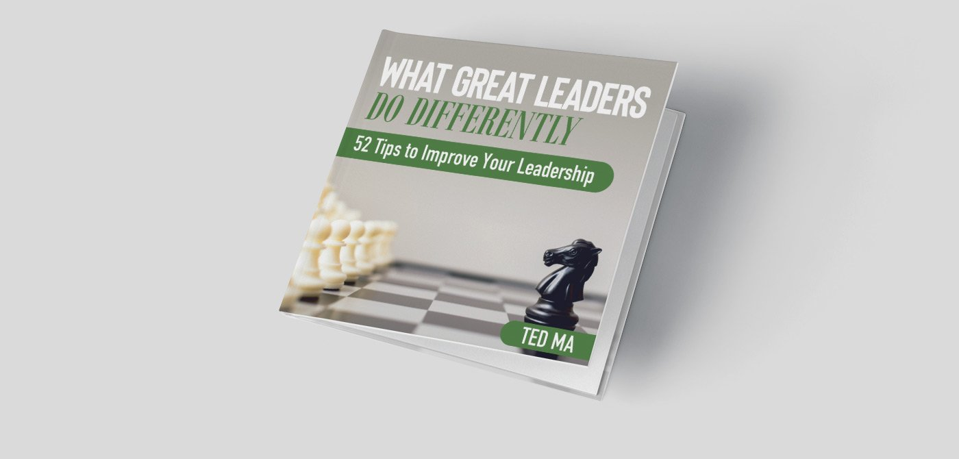 What great leaders do differently by Ted Ma